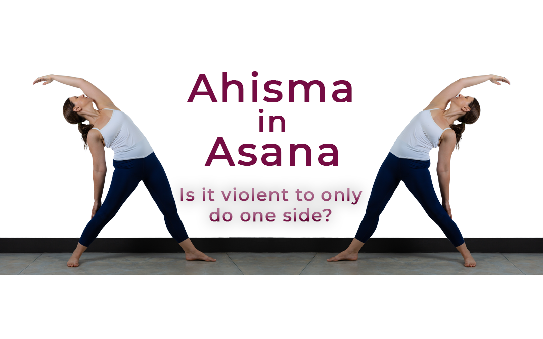 Ahisma in Asana; Exploring What It Means